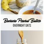 banana peanut butter oats